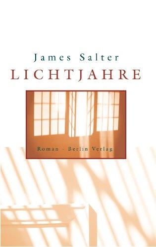 Lichtjahre (Signed German Edition): James Salter
