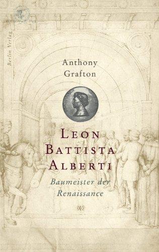 9783827001696: Leon Battista Alberti: Baumeister der Renaissance