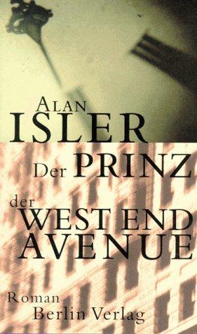 9783827001849: Prinz der West End Avenue.