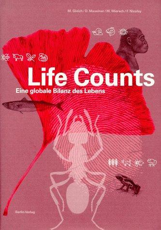 9783827003508: Life Counts. Eine globale Bilanz des Lebens