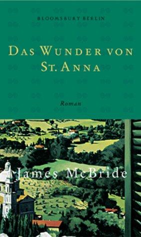 9783827004826: Das Wunder von St. Anna. Roman;