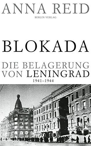9783827007131: Blokada. Die Belagerung von Leningrad, 1941-1944