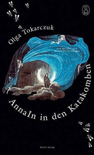 9783827007278: Anna In in den Katakomben: Der Mythos der Mondgöttin Inanna