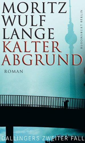 9783827008688: Kalter Abgrund: Dallingers zweiter Fall