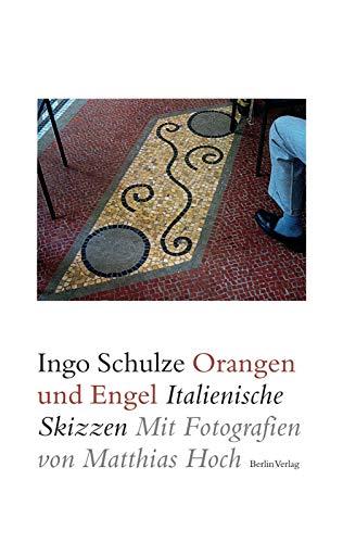 9783827009166: Orangen und Engel: Italienische Skizzen