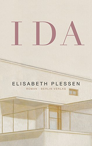 Ida: Roman [Aug 07, 2010] Plessen, Elisabeth