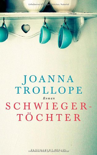 Schwiegertöchter - Joanna Trollope