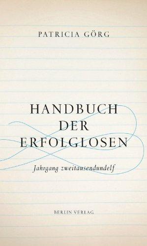 9783827010827: Handbuch der Erfolglosen: Jahrgang zweitausendundelf