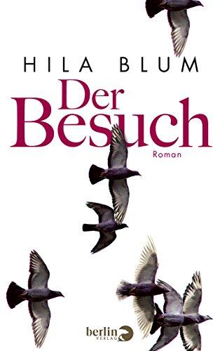9783827011947: Der Besuch: Roman