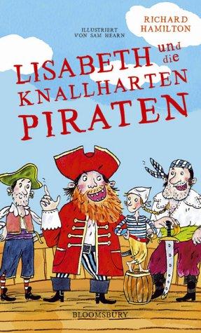 9783827050137: Lisabeth und die knallharten Piraten