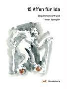 15 Affen für Ida, die einmal eine: Immendorff, Jörg und