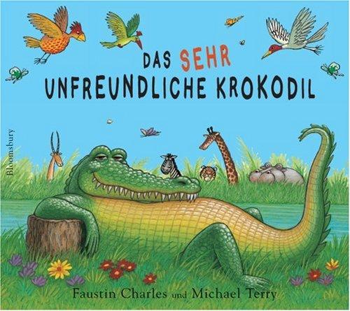 9783827051295: Das sehr unfreundliche Krokodil