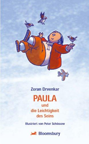 9783827051967: Paula und die Leichtigkeit des Seins