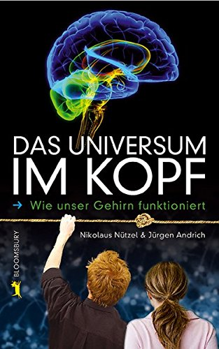 9783827052346: Das Universum im Kopf Wie unser Gehirn funktioniert