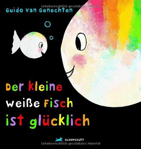9783827053220: Der kleine weiße Fisch ist glücklich