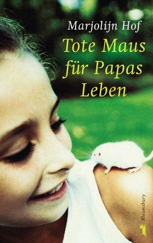 9783827053237: Tote Maus für Papas Leben