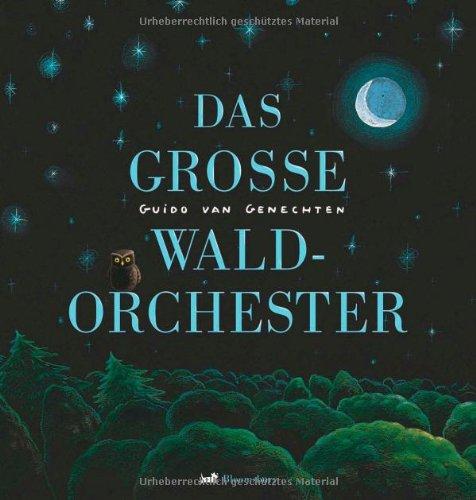 Das große Waldorchester
