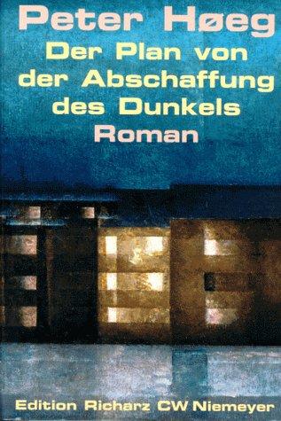 9783827119704: Der Plan von der Abschaffung des Dunkels. Roman
