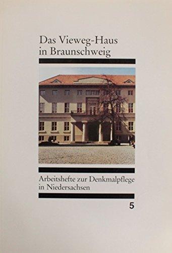 9783827180056: Das Vieweg-Haus in Braunschweig/Arbeitshefte zur Denkmalpflege in Niedersachsen 5