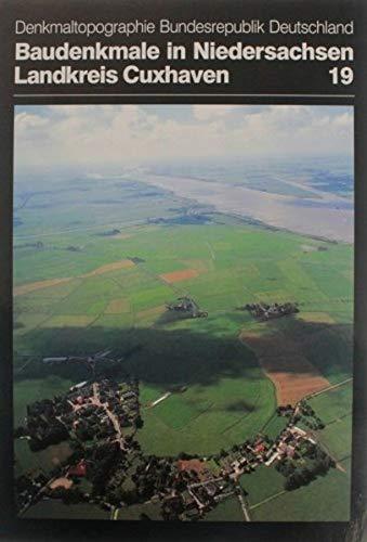 9783827182593: Baudenkmale in Niedersachsen 19. Landkreis Cuxhaven