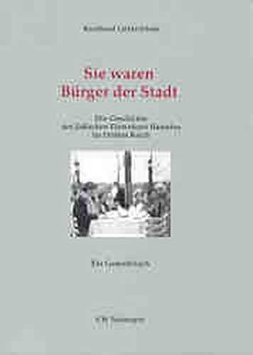 9783827190246: Sie waren Bürger der Stadt: Die Geschichte der jüdischen Einwohner Hamelns im Dritten Reich : ein gedenkbuch