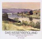 9783827190253: Das Weserbergland. Eine Region in Aquarellen von Wolfgang Heinrich.