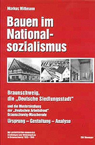 bauen im nationalsozialismus braunschweig die deutsche siedlungsstadt und die. Black Bedroom Furniture Sets. Home Design Ideas