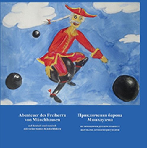 9783827191878: Abenteuer des Freiherrn von Münchhausen: Auf deutsch und auf russisch mit vielen bunten Kinderbildern