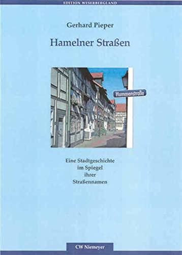 9783827193018: Hamelner Stra�en: Eine Stadtgeschichte im Spiegel ihrer Stra�ennamen
