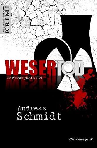 9783827194091: WeserTod: Ein Weserbergland-Krimi