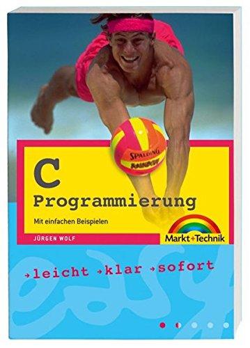 9783827240644: C. Mit einfachen Beispielen programmieren