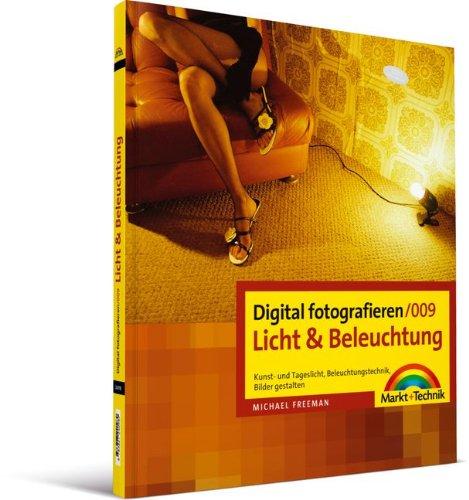 digital fotografieren 009 licht und beleuchtung kunst und tageslicht beleuchtungstechnik bilder gestalten