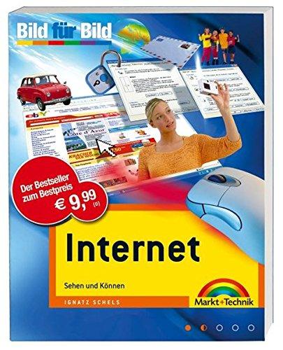 9783827241344: Internet - Bild für Bild. Sehen und Können