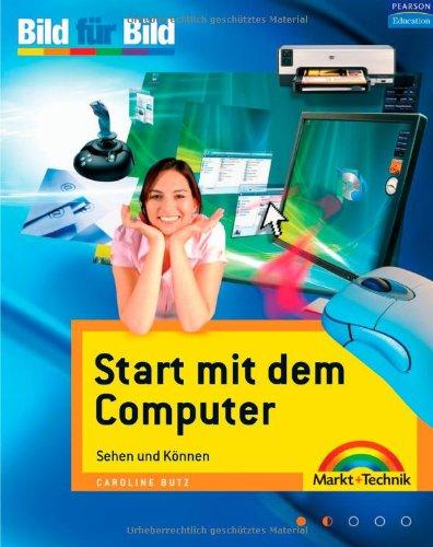 9783827241467: Start mit dem Computer: Sehen und Können. Bild für Bild