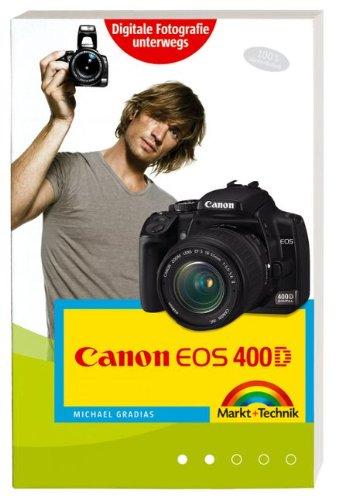 9783827242167: Canon EOS 400D f+â-+r unterwegs