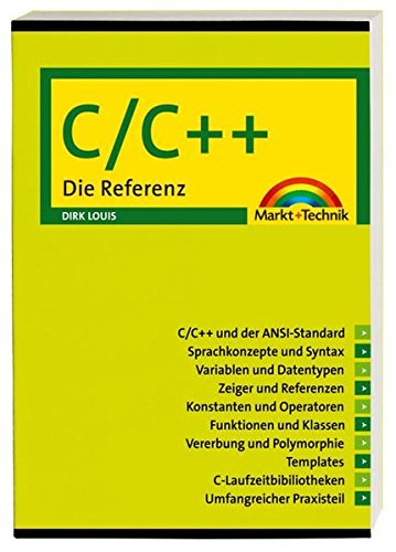 9783827242273: C/C++: Die Referenz (Sonstige B�cher M+T)