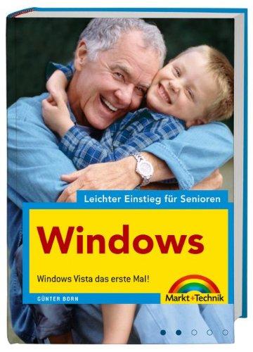 9783827242785: Leichter Einstieg für Senioren - Windows: Windows Vista das erste Mal
