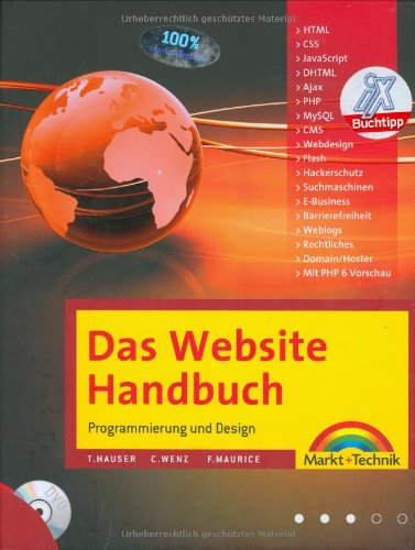 9783827243027: Das Website Handbuch - das ganze Buch in Farbe, mit DVD und kostenlosem PHP- Editor: Programmierung und Design (Kompendium / Handbuch)