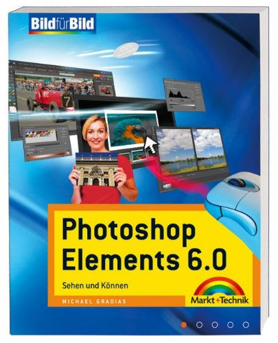 Photoshop Elements 6.0: Michael Gradias