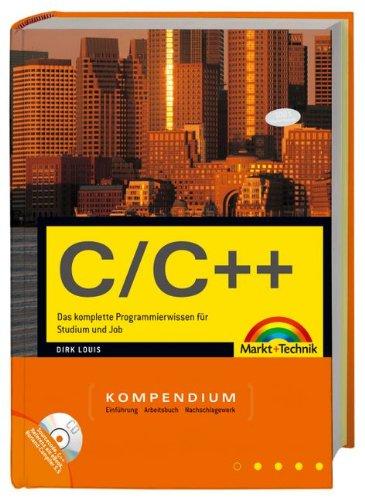 9783827243652: C/C++ Kompendium: Das komplette Programmierwissen für Studium und Job