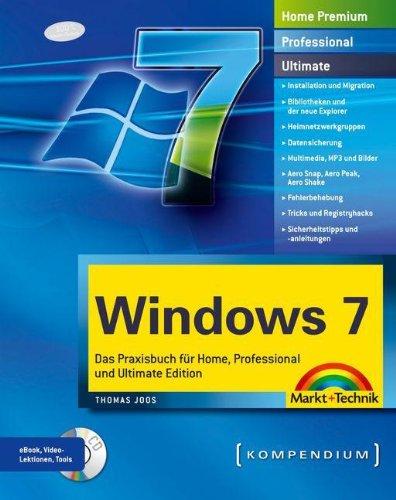 9783827244888: Windows 7: Das Praxisbuch für Home, Professional und Ultimate Edition. Mit Video-Lektionen auf CD. Komplett in Farbe.