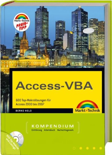 9783827245205: Access-VBA Kompendium: 600 Top-Makrol�sungen f�r Access 2000 bis 2007