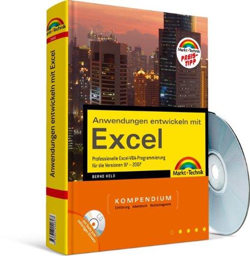 9783827245922: Anwendungen entwickeln mit Excel - Preistipp: Kompendium. Professionelle Excel VBA-Programmierung  für die Versionen 97 - 2007