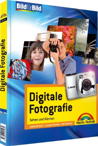 9783827245939: Digitale Fotografie: Sehen und Können