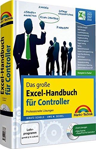 9783827246738: Das große Excel-Handbuch für Controller: Professionelle Lösungen für Excel 2010, 2007, 2003, komplett in Farbe