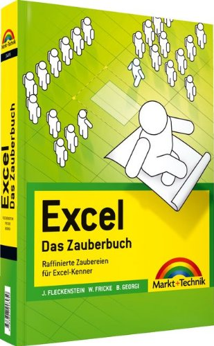9783827246950: Excel - Das Zauberbuch: Raffinierte Zaubereien für Excel-Kenner
