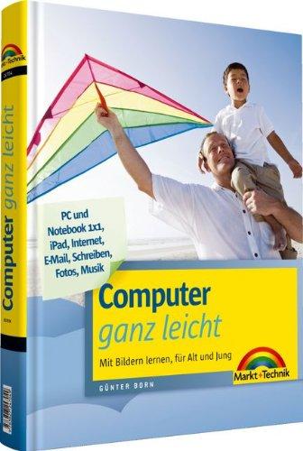 9783827247049: Computer ganz leicht: Mit Bildern lernen, für Alt und Jung