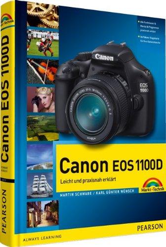 9783827247179: Canon EOS 1100D: Leicht und praxisnah erklärt - mit 12-seitiger Klappkarte