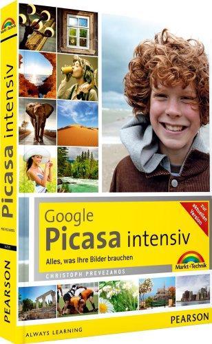 9783827247209: Google Picasa intensiv: Alles, was Ihre Bilder brauchen