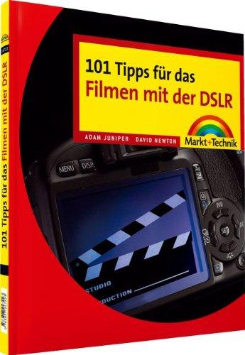 9783827247223: 101 Tipps f�r das Filmen mit der DSLR. Digital fotografieren